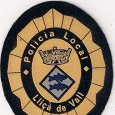 Militaria: OFERTA PARCHE EMBLEMA ESCUDO POLICIA LOCAL LLICA DE VALL. Lote 156784918