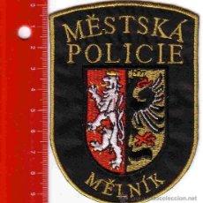 Militaria: PARCHE POLICÍA. POLICIA MELNIK (REPUBLICA CHECA). Lote 26854039