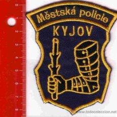 Militaria: PARCHE POLICÍA. POLICIA KYJOV (REPUBLICA CHECA). Lote 26968189