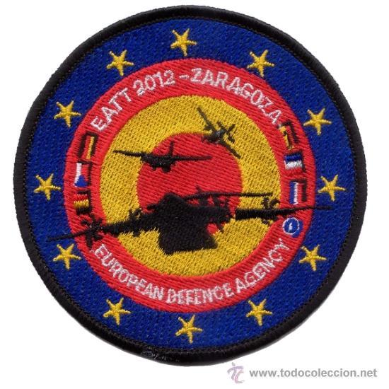 PARCHE EJERCICIO EATT 2012. BASE AÉREA DE ZARAGOZA. ALA 31 (Militar - Parches de tela )