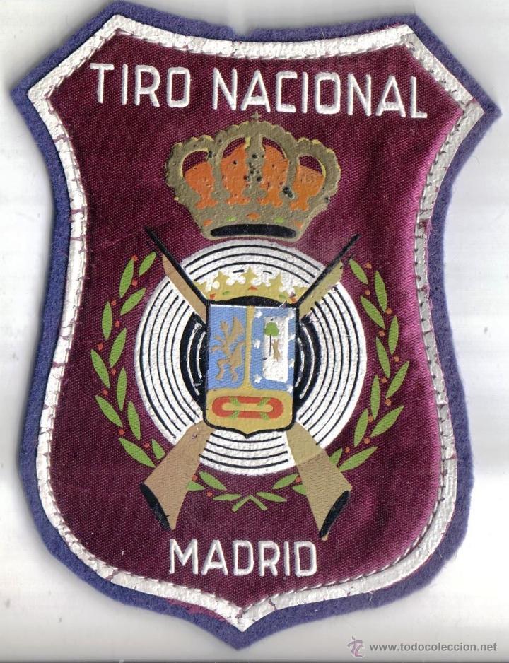 BONITO PARCHE DE TELA, TIRO NACIONAL MADRID. (Militar - Parches de tela )