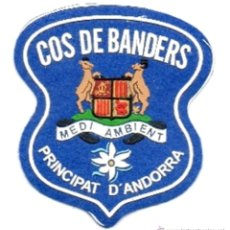 Militaria: PARCHE COS DE BANDERS DE ANDORRA, AGENTE FORESTAL POLICIA. Lote 113211080