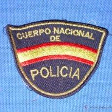 Militaria: PARCHE DE TELA DEL CUERPO NACIONAL DE POLICIA. Lote 48718739
