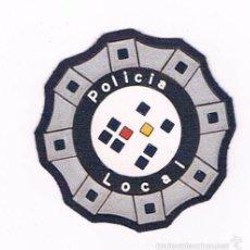 Militaria: PARCHE EMBLEMA ESCUDO POLICIA LOCAL. Lote 55834343