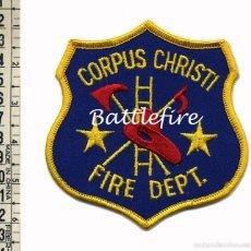 Militaria: PARCHE USA - BOMBEROS DE CORPUS CHRISTI - TEXAS - BOMBERO. Lote 57345209