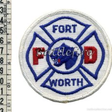 Militaria: FORT WORTH FIRE DEPARTMENT - TEXAS - BOMBEROS - PARCHE. Lote 57767204
