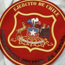 Militaria: PARCHE EMBLEMA EJÉRCITO DE CHILE, AGREGADURÍA MILITAR EN ESPAÑA 19 CM. Lote 63630267