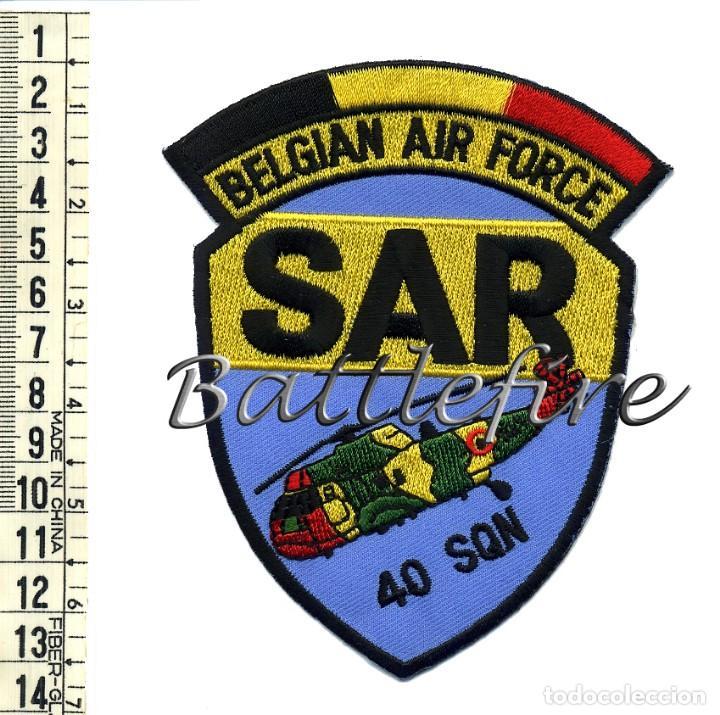 BELGIAN AIR FORCE - SAR - 40 SQD - BELGICA - PARCHE BUSQUEDA Y RESCATE (Militar - Parches de tela )