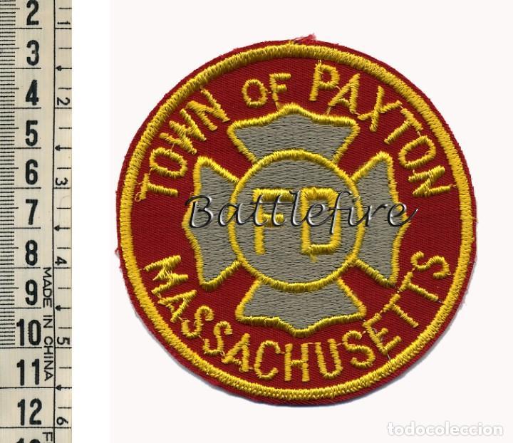 TOWN OF PAXTON - MASSACHUSETTS - FD - USA - PARCHE BOMBERO (Militar - Parches de tela )
