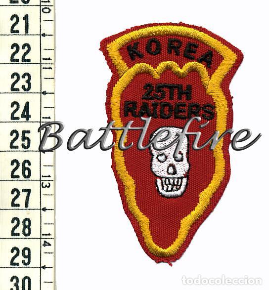 KOREA - 25TH RAIDERS - PARCHE REPRODUCCION HISTÓRICA - CONTINGENTE MILITAR NACIONES UNIDAS (Militar - Parches de tela )