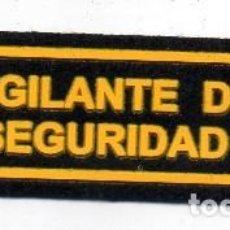 Militaria: PARCHE VIGILANTE DE SEGURIDAD. Lote 199243627