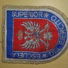 Militaria: PARCHE DE ESCUELA SUPERIOR DEL EJERCITO AÑOS 80. Lote 75705031