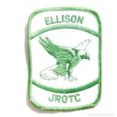Militaria: PARCHE ORIGINAL AMERICANO,ELLISON JROTC. Lote 97126011