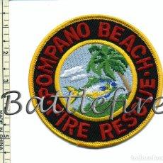 Militaria: POMPANO BEACH FIRE RESCUE - USA - PARCHE BOMBERO. Lote 100327451