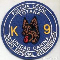 Militaria: PARCHE DE LA UNIDAD CANINA DE LA POLICÍA LOCAL DE TOTANA (MURCIA). Lote 110145803
