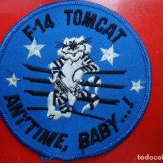 Militaria: PARCHE EN TELA F. 14 TOMCAT ANYTIME BABY. Lote 110749995