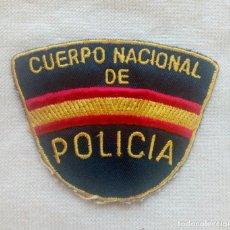 Militaria: PARCHE DE TELA DEL CUERPO NACIONAL DE POLICÍA.. Lote 126192043