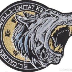 Militaria: PARCHE POLICIA LOCAL CALDES DE MALAVELLA K9. Lote 149470913