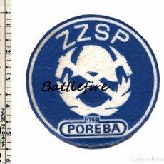 Militaria: ZZSP POREBA - ANTIGUO PARCHE BOMBEROS POLONIA. Lote 132936910