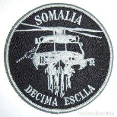 Militaria: PARCHE ARMADA ESPAÑOLA DECIMA ESCUADRILLA SOMALIA MISION INTERNACIONAL. Lote 147038489