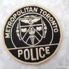 Militaria: PARCHE BORDADO POLICÍA DE TORONTO CANADÁ. Lote 143400302