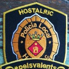 Militaria: PARCHE EMBLEMA ESCUDO POLICIA LOCAL HOSTALRIC. Lote 145687968