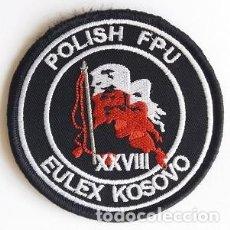 Militaria: PARCHE POLICÍA POLONIA, MISIÓN EULEX KOSOVO (837). Lote 147624714
