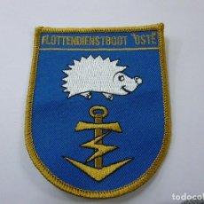 Militaria: FLOTTENDIENSTBOOT OSTE - PARCHE DE TELA -N. Lote 153116710