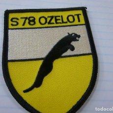 Militaria: S78 OZELOT -PARCHE DE TELA -N. Lote 153239146