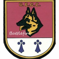 Militaria: PARCHE U.E.G.C. - POLICÍA NACIONAL - GUIAS CANINOS. Lote 154550094