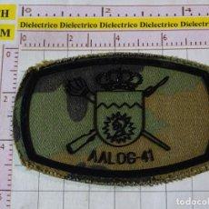 Militaria: PARCHE MILITAR. EJÉRCITO ESPAÑOL. AGRUPACIÓN LOGÍSTICA AALOG 41.. Lote 155854510