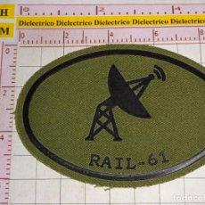 Militaria: PARCHE MILITAR. EJÉRCITO ESPAÑOL. REGIMIENTO DE ARTILLERÍA DE INFORMACIÓN Y LOCALIZACIÓN RAIL 61. Lote 155861766
