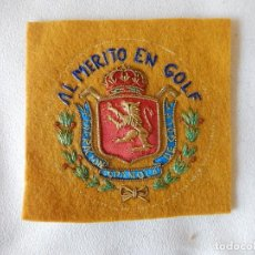 Militaria: BORDADO. ESCUDO / DISTINTIVO. AL MÉRITO EN GOLF. FEDERACIÓN ESPAÑOLA DE GOLF.. Lote 165143138