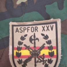 Militaria: PARCHE AGRUPACIÓN LEGIÓN ASPFOR XXV AFGANISTÁN. Lote 171686455