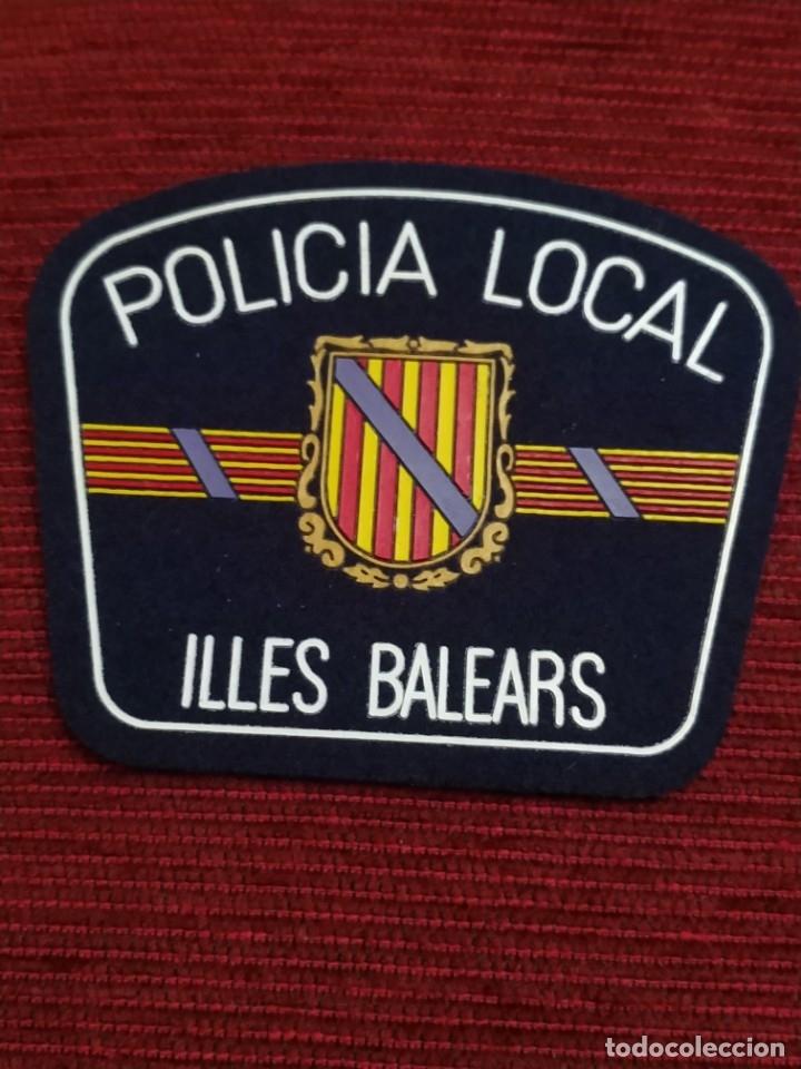 PARCHE POLICIA LOCAL MUNICIPAL ISLAS BALEARES . EMBLEMA, ESCUDO POLICIAL (Militar - Parches de tela )