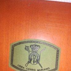 Militaria: PARCHE USBA CERRO MURIANO. Lote 177790773