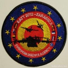 Militaria: PARCHE DEL EJÉRCITO DEL AIRE. EAATT. EUROPEAN ADVANCED AIRLIFT TACTICS TRAIN COURSE. 2012 ZARAGOZA. Lote 194756063