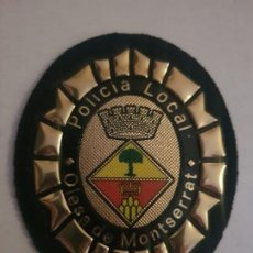 Militaria: PARCHE POLICIA LOCAL MUNICIPAL OLESA DE MONTSERRAT CATALUÑA. Lote 194240002