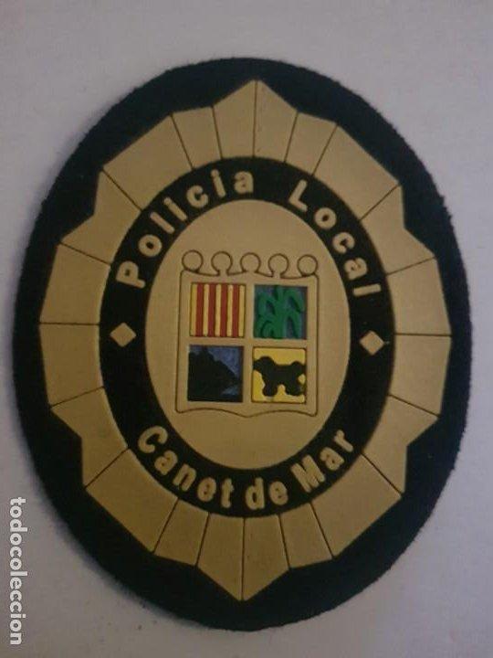 POLICIA LOCAL MUNICIPAL CANET DE MAR CATALUÑA (Militar - Parches de tela )