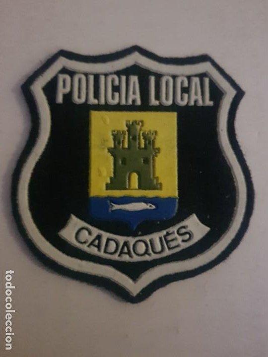 PARCHE POLICIA LOCAL MUNICIPAL CADAQUES CATALUÑA (Militar - Parches de tela )