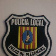 Militaria: PARCHE AÑOS 80 POLICIA LOCAL MUNICIPAL PALAU DE PLEGAMANS CATALUÑA. Lote 194241262