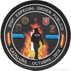 Militaria: POLICIA NACIONAL MOSSOS GUARDIA CIVIL UIP ARRO GRS DISPOSITIVO ESPECIAL OCTUBRE 2019 PARCHE EB01418. Lote 195183941