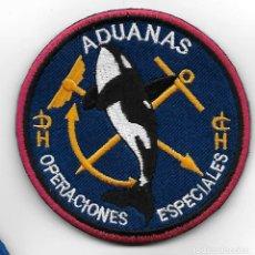 Militaria: PARCHE POLICIA ADUANAS OPERACIONES ESPECIALES. Lote 261283370