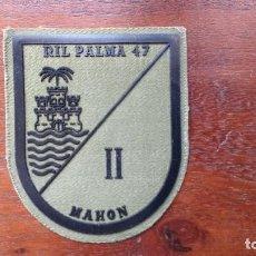 Militaria: RARO PARCHE DE TELA DE ACUARTELAMIENTO RIL PALMA 47 - II MAHÓN (MENORCA). Lote 206466028