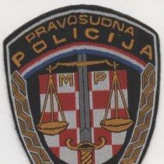 Militaria: CROACIA - PARCHE DE POLICIA JUDICIAL. Lote 206491861