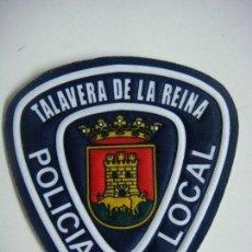 Militaria: PARCHE DE TELA POLICIA LOCAL DE TALAVERA DE LA REINA. Lote 266583988