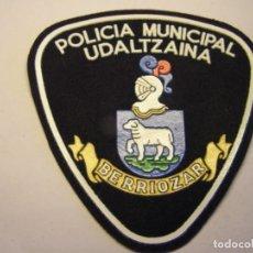Militaria: PARCHE DE POLICIA MUNICIPAL, BERRIOZAR.. Lote 207580278