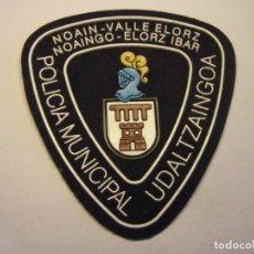 Militaria: PARCHE DE POLICIA MUNICIPAL, NOAIN, VALLE ELORZ.. Lote 207580460