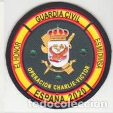 Militaria: PARCHE GUARDIA CIVIL OPERACIÓN CHARLIE-VICTOR. Lote 210723711