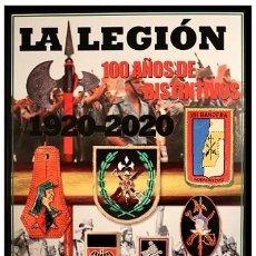 Militaria: LA LEGIÓN 100 AÑOS DE DISTINTIVOS 1920-2020. Lote 213726600